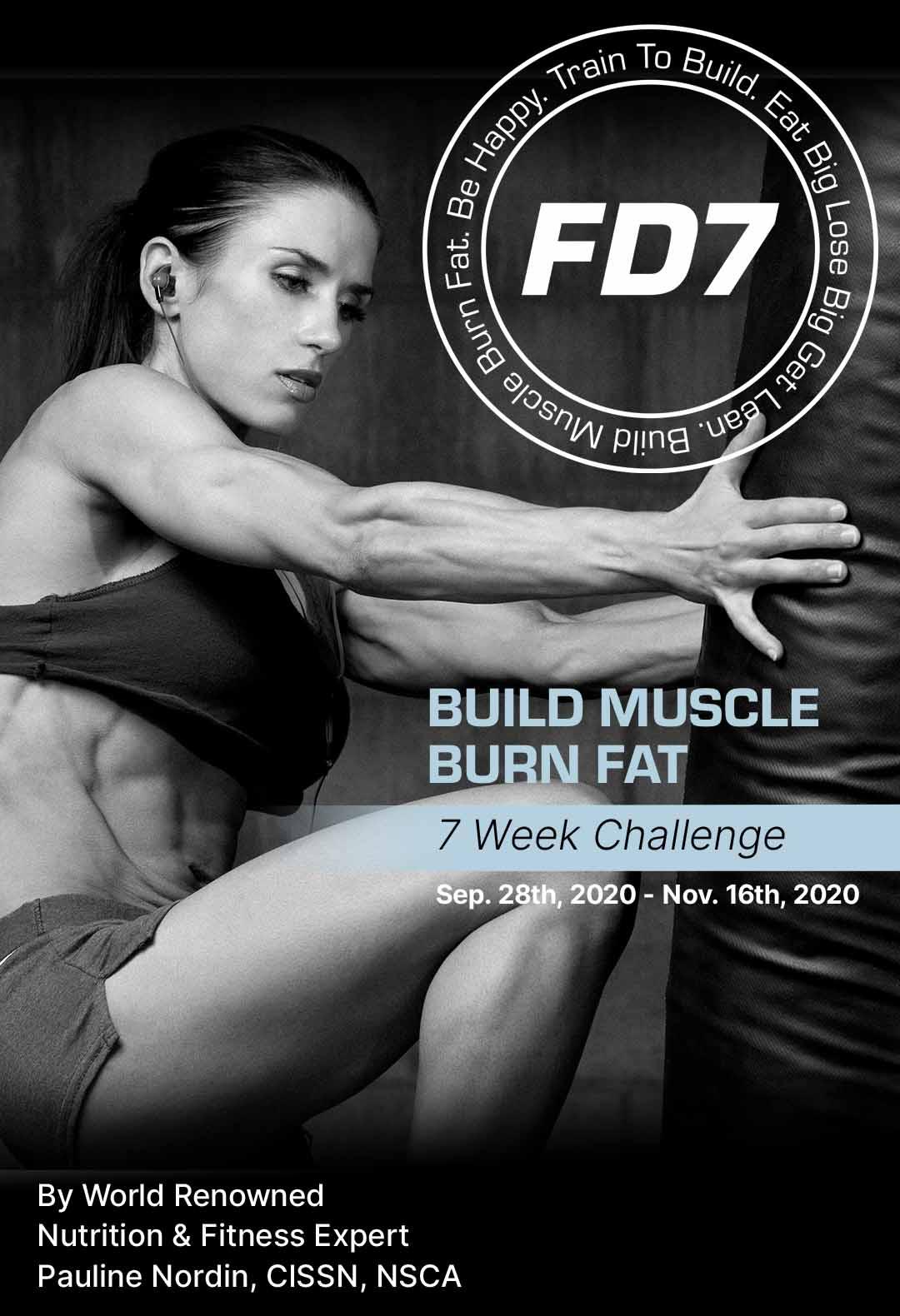 FD7 BUILD MUSCLE BURN FAT 7 WEEK CHALLENGE